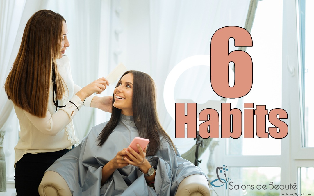 6 Habits of Stress-Free Salon Professionals